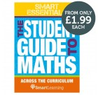 Smart Essentials: The Student Guide to Maths across the Curriculum