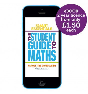 Smart Essentials: The Student Guide to Maths across the Curriculum eBook app (2-year licence)